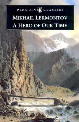 A Hero of Our Time By Lermontov, Mikhail Iurevich/ Foote, Paul (TRN)/ Foote, Paul/ Foote, I. P.
