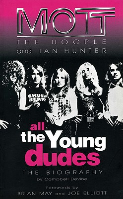 All the Young Dudes By Devine, Campbell/ May, Brian (FRW)/ Elliott, Joe (FRW)